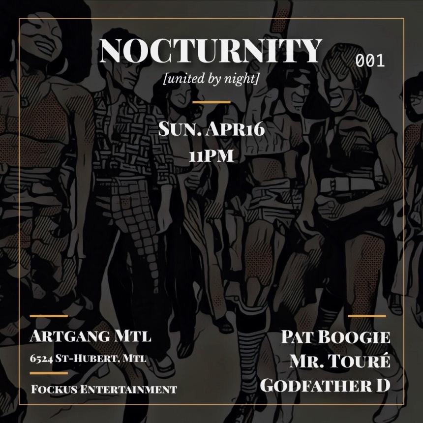 Nocturnity Artgang Montreal Mike Steven Pat Boogie Mr. Touré Godfather D