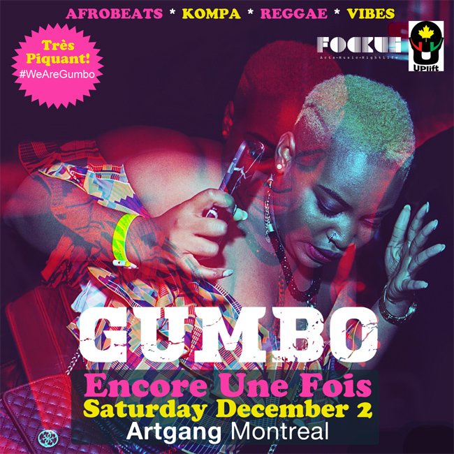 Gumbo Montreal Encore Une Fois