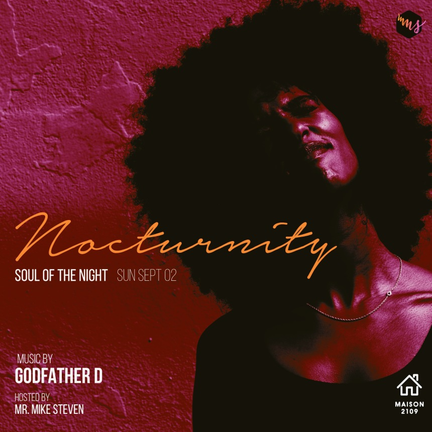 Nocturnity Soul of the Night Maison2109 Godfather D Mike Steven