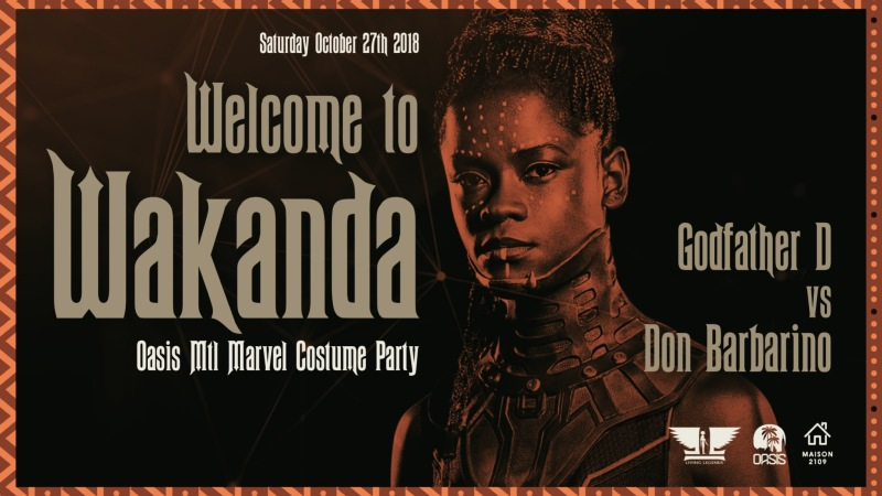 Welcome to Wakanda Oasis Mtl Marvel costume party