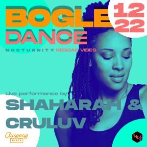 Bogle Dance Nocturnity Reggae Party Shaharah