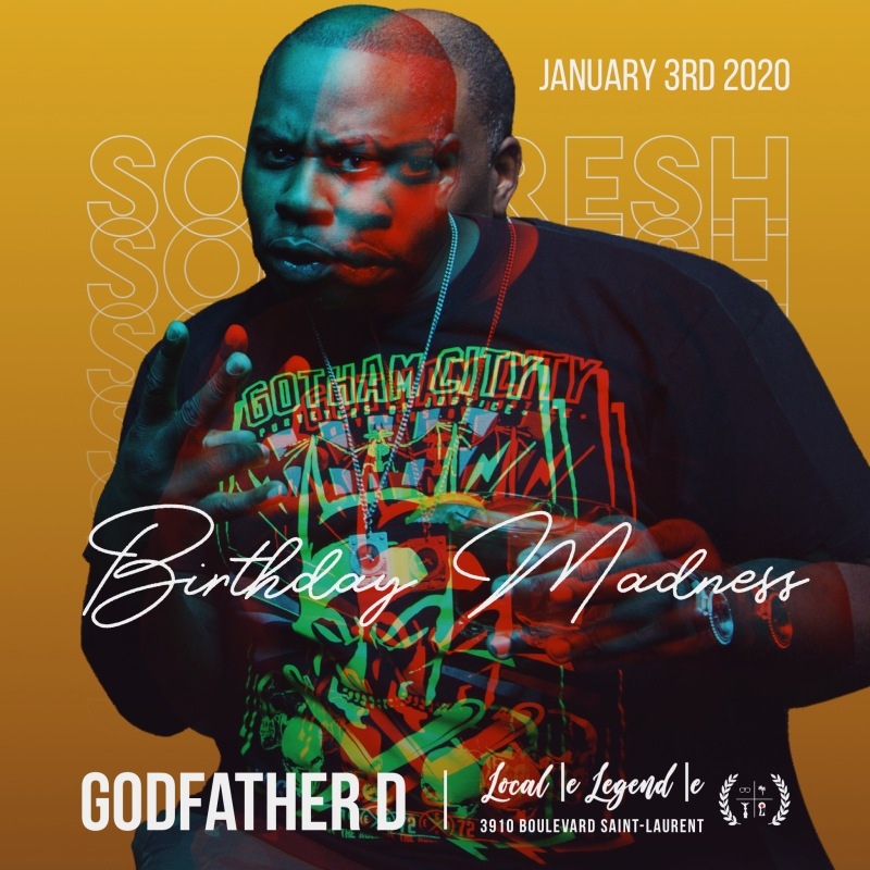 Godfather D Birthday Madness